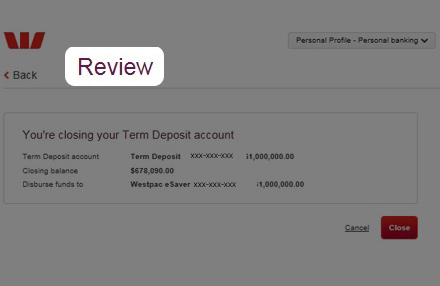 Review changes made to Term Deposits.